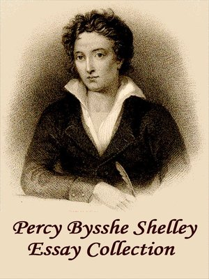 cover image of Percy Bysshe Shelley Essay Collection