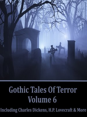 cover image of Gothic Tales of Terror, Volume 6