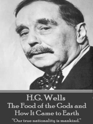 cover image of The Food of the Gods and How It Came to Earth