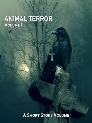 cover image of Animal Terror, Volume 1