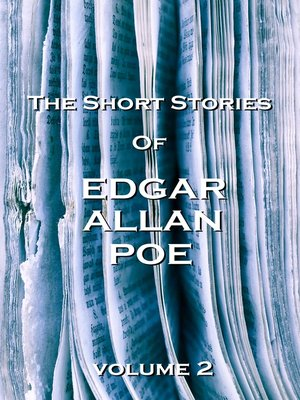 cover image of The Short Stories of Edgar Allan Poe, Volume 2