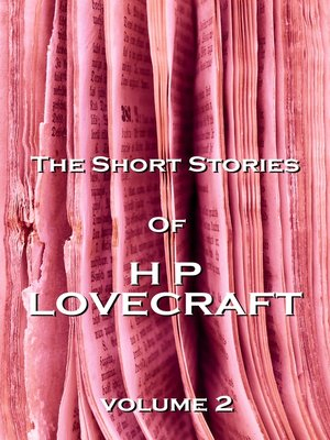 cover image of The Short Stories of HP Lovecraft, Volume 2
