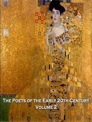 cover image of The Poets of the Early 20th Century, Volume 2