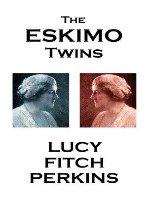 cover image of The Eskimo Twins