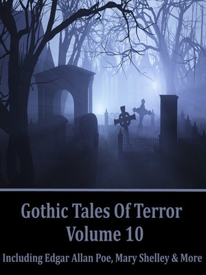 cover image of Gothic Tales of Terror, Volume 10