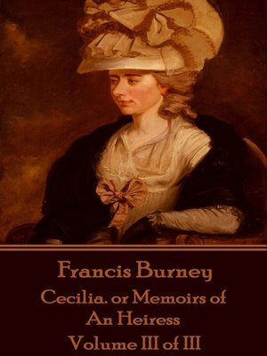 cover image of Cecilia, or Memoirs of an Heiress: Volume III of III