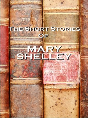 cover image of The Short Stories of Mary Shelley