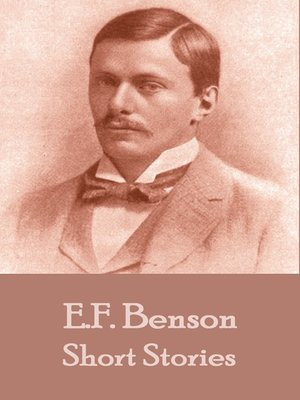 cover image of The Short Stories of E. F. Benson, Volume 1