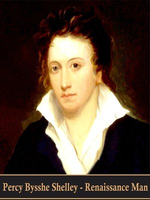 cover image of Percy Bysshe Shelley. Renaissance Man