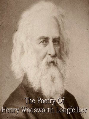 cover image of The Poetry of Henry Wadsworth Longfellow