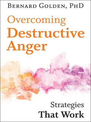 cover image of Overcoming Destructive Anger