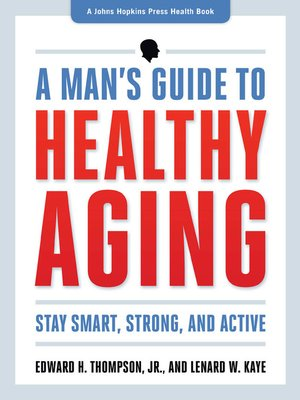 cover image of A Man's Guide to Healthy Aging