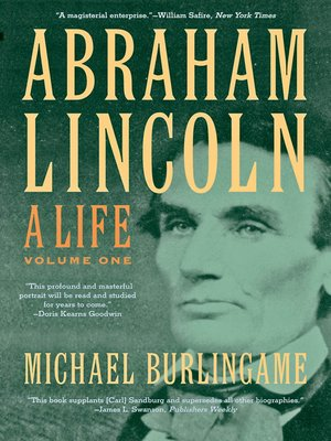 cover image of Abraham Lincoln: A Life, Volume 1