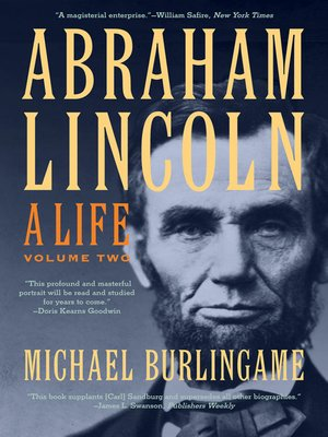 cover image of Abraham Lincoln: A Life, Volume 2