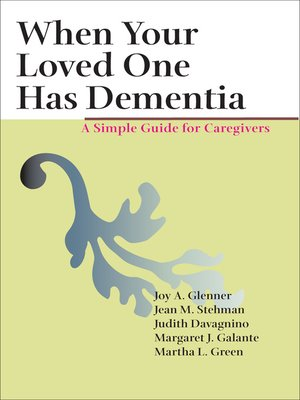 cover image of When Your Loved One Has Dementia