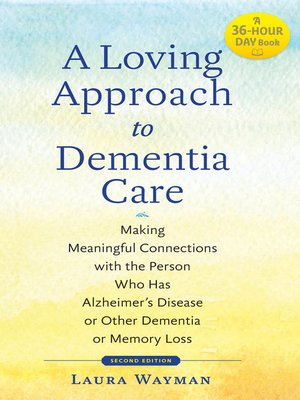 cover image of A Loving Approach to Dementia Care