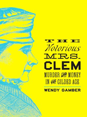 cover image of The Notorious Mrs. Clem