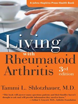 cover image of Living with Rheumatoid Arthritis