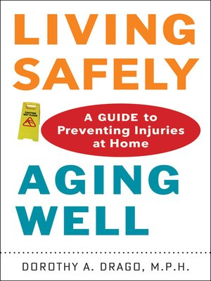 cover image of Living Safely, Aging Well