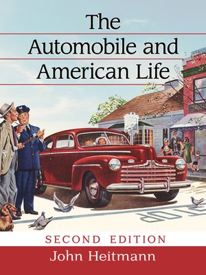 cover image of The Automobile and American Life, 2d ed.