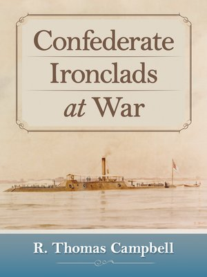 cover image of Confederate Ironclads at War