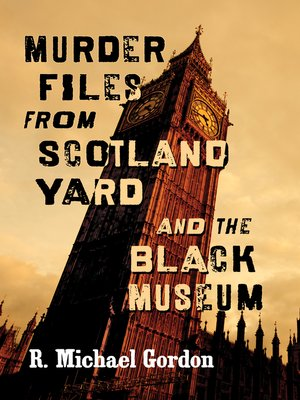 cover image of Murder Files from Scotland Yard and the Black Museum