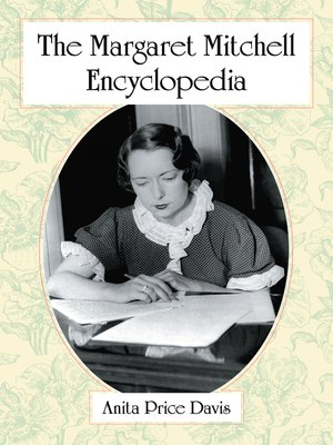 cover image of The Margaret Mitchell Encyclopedia