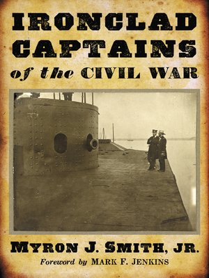 cover image of Ironclad Captains of the Civil War