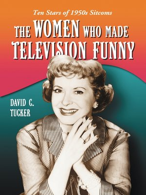 cover image of The Women Who Made Television Funny