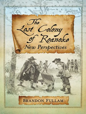 cover image of The Lost Colony of Roanoke