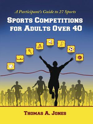 cover image of Sports Competitions for Adults Over 40