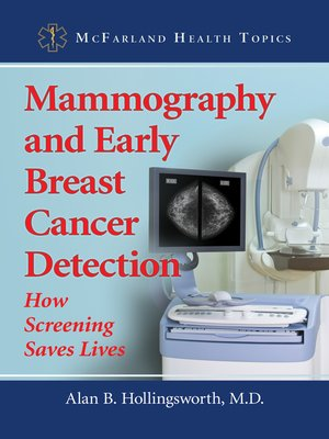 cover image of Mammography and Early Breast Cancer Detection