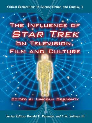 cover image of The Influence of Star Trek on Television, Film and Culture