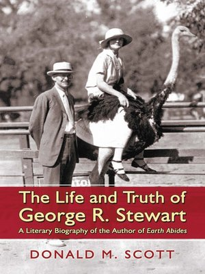 cover image of The Life and Truth of George R. Stewart