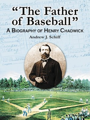 """cover image of """"The Father of Baseball"""""""