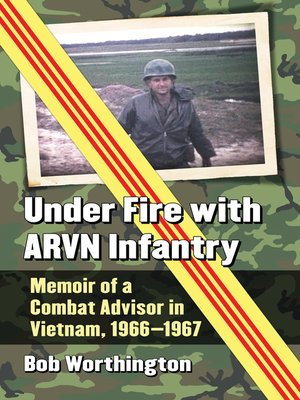 cover image of Under Fire with ARVN Infantry