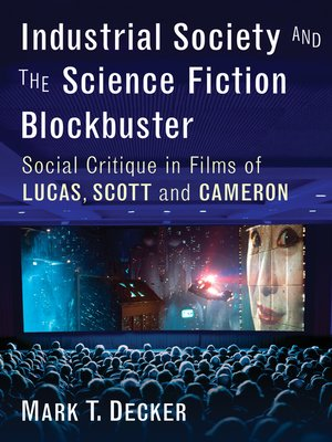 cover image of Industrial Society and the Science Fiction Blockbuster