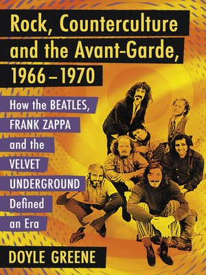 cover image of Rock, Counterculture and the Avant-Garde, 1966-1970