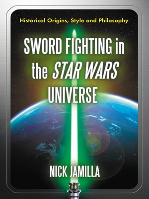 cover image of Sword Fighting in the Star Wars Universe