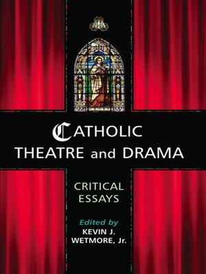 cover image of Catholic Theatre and Drama