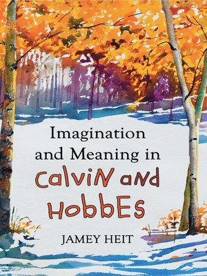 cover image of Imagination and Meaning in Calvin and Hobbes