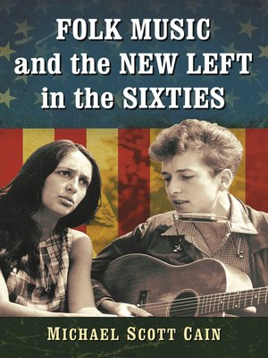 cover image of Folk Music and the New Left in the Sixties