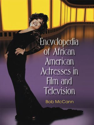 cover image of Encyclopedia of African American Actresses in Film and Television