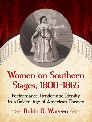 cover image of Women on Southern Stages, 1800-1865