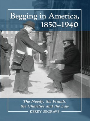 cover image of Begging in America, 1850-1940