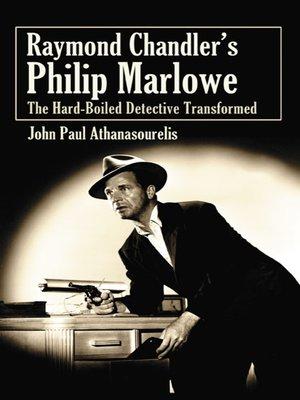 cover image of Raymond Chandler's Philip Marlowe