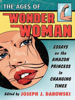 cover image of The Ages of Wonder Woman