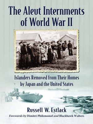 cover image of The Aleut Internments of World War II