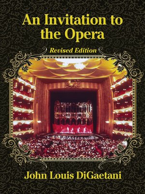 cover image of An Invitation to the Opera, Revised Edition