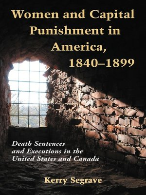 cover image of Women and Capital Punishment in America, 1840-1899